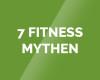 7 Fitness Mythen – Video